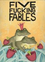 Five F*cking Fables (C)
