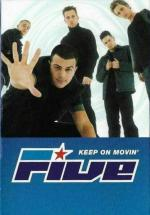 Five: Keep on Movin' (Music Video)