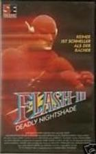 Flash III: Deadly Nightshade