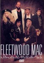 Fleetwood Mac in Concert: Mirage Tour 1982