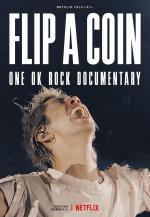 Flip a Coin - ONE OK ROCK Documentary