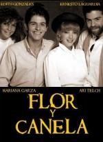 Flor y canela (TV Series)
