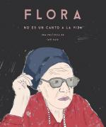 Flora no es un canto a la vida