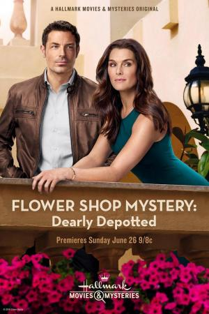 Flower Shop Mystery: Dearly Depotted (TV) (TV)