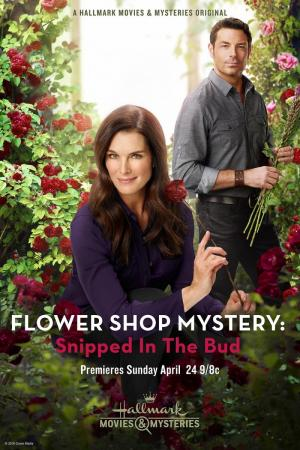 Flower Shop Mystery: Snipped in the Bud (TV) (TV)