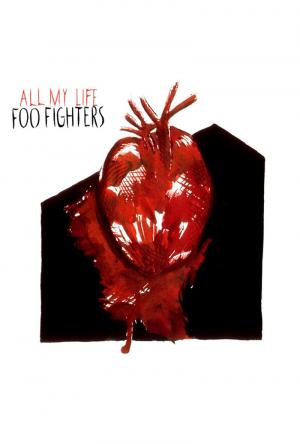 Foo Fighters: All My Life (Vídeo musical)