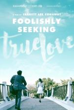 Foolishly Seeking True Love (C)