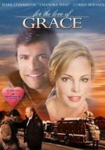 For the Love of Grace (TV)