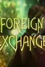 Foreign Exchange (Serie de TV)