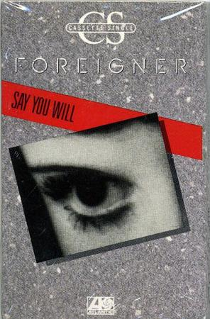 Foreigner: Say You Will (Vídeo musical)
