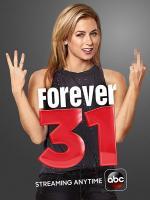 Forever 31 (Miniserie de TV)