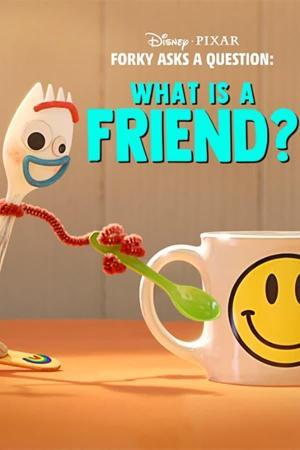 Forky hace una pregunta: ¿Qué es la amistad? (Ep) (C)