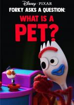 Forky Asks a Question: What Is a Pet? (Ep) (C)