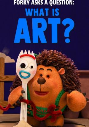 Forky Asks a Question: What is Art? (Ep) (C)