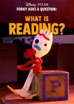 Forky Asks a Question: What is Reading? (S)