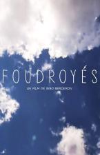 Foudroyés (C)