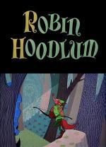 Robin Hoodlum (S)
