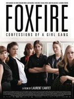 Foxfire: Confesiones de una banda de chicas