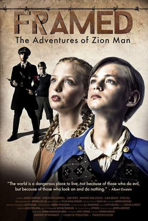 Framed: The Adventures of Zion Man (S)