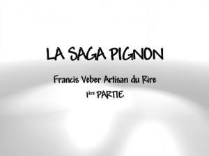 La saga Pignon