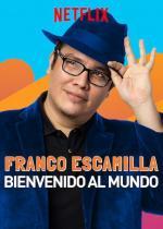 Franco Escamilla: Bienvenido al mundo (TV)
