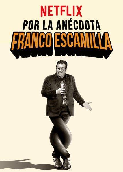 Franco Escamilla: Por la anécdota (2018) 1 LINK HD Zippyshare