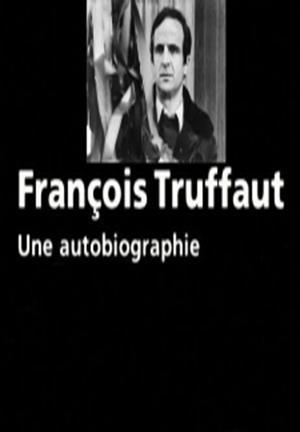 François Truffaut, une autobiographie (TV)