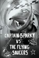 Captain Sparky vs. the Flying Saucers (C)