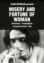 Misery and Fortune of Women (S)
