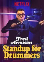 Fred Armisen: Standup For Drummers (TV)