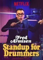 Fred Armisen: Standup For Drummers (TV)