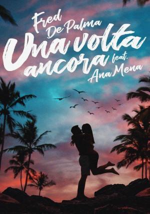 Fred de Palma & Ana Mena: Se iluminaba (Vídeo musical)
