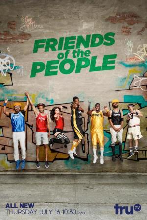 Friends of the People (Serie de TV)