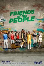 Friends of the People (Serie de TV)
