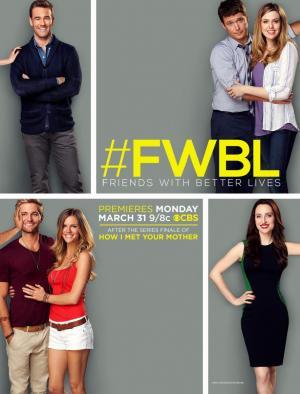 Friends with Better Lives (Serie de TV)