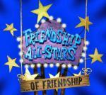 Friendship All-Stars ...of Friendship (Serie de TV)