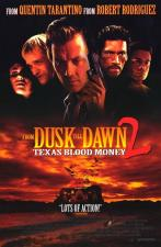 Abierto hasta el amanecer 2: Texas Blood Money