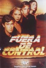 Fuera de control (TV Series)