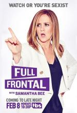 Full Frontal with Samantha Bee (Serie de TV)