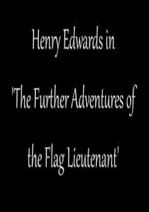 Further Adventures of a Flag Officer (S)