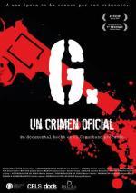 G. Un crimen oficial