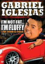 Gabriel Iglesias: I'm Not Fat... I'm Fluffy (TV)