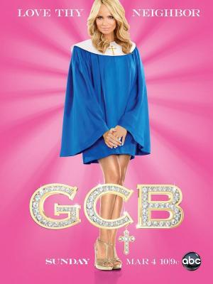 G.C.B. (Golfas, cursis y beatas) (Serie de TV)