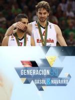 Generación 99: Gasol y Navarro (TV)