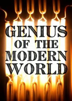 Genius of the Modern World (TV Miniseries)