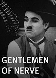 Gentlemen of Nerve (S)