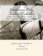 Gentlemen Only Ladies Forbidden : Puddy McFadden License to Golf (C)
