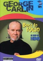 George Carlin: Back in Town (TV)