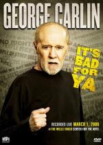 George Carlin... It's Bad for Ya! (TV)