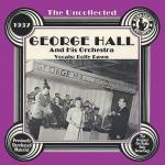 George Hall and His Orchestra (S)